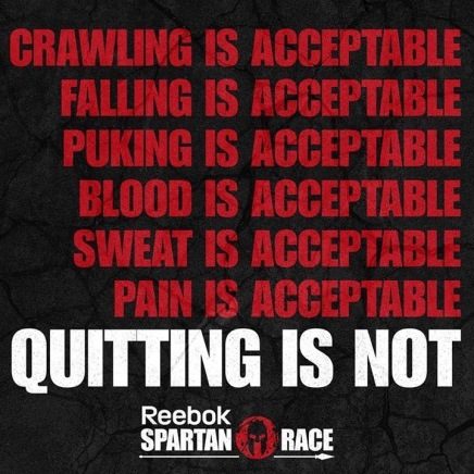 quitting is not acceptable spartan
